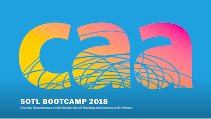 CAA SOTL Bootcamp https://sotlbootcamp2018.caa.hcommons.org/